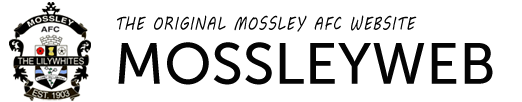 WELCOME TO MOSSLEYWEB - THE OFFICIAL MOSSLEY AFC WEBSITE